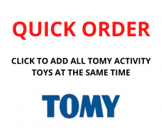 QUICK ORDER - TOMY ACTIVITY TOYS ASST
