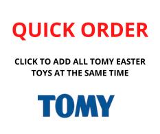 QUICK ORDER - TOMY EASTER ASST